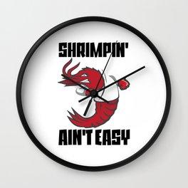 Shrimpin' Ain't Easy Shrimp Jiu Jitsu Fighter Wall Clock