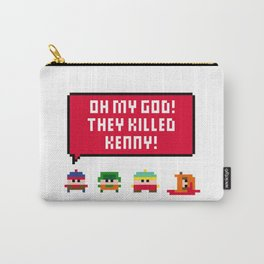 Oh my god! They killed Kenny! Carry-All Pouch