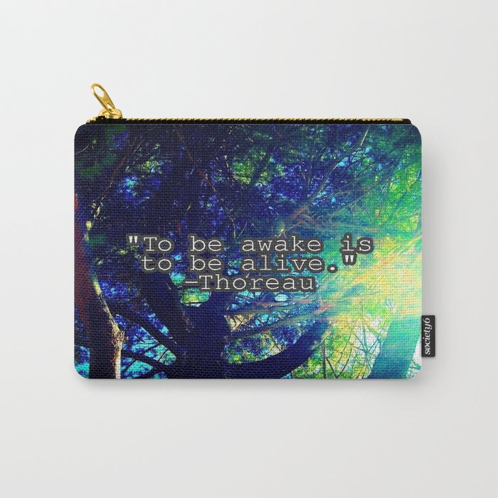 To Be Awake Carry-All Pouch