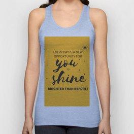 Shine everyday Unisex Tank Top