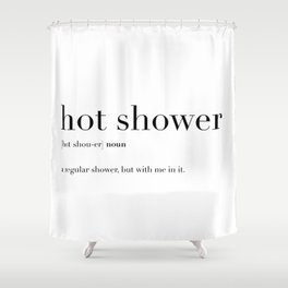 Hot Shower Definition Shower Curtain