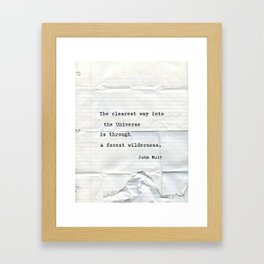John Muir quote  Framed Art Print