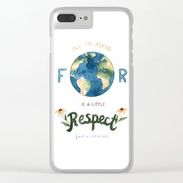 Respect Earth Art Clear iPhone Case
