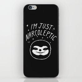 I'm Just Narcoleptic (Dark) iPhone Skin