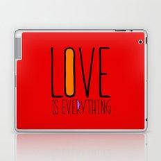 Love is everything Laptop & iPad Skin