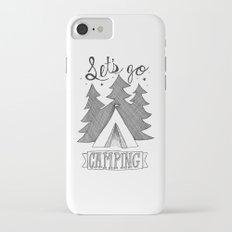 Let's Go Camping Slim Case iPhone 7