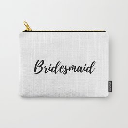 Bridesmaid Carry-All Pouch