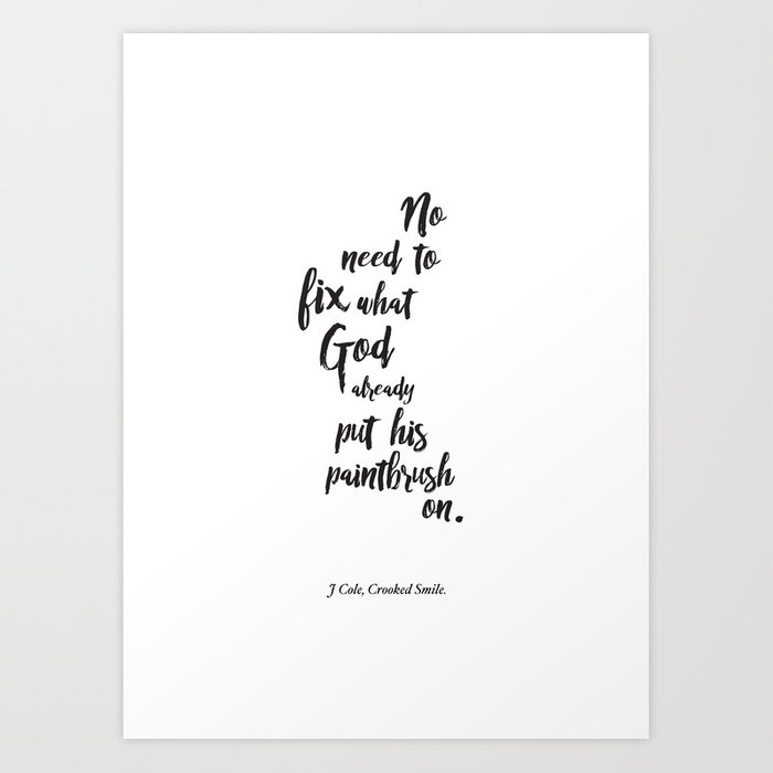 Crooked Smile J Cole Art Print By Itsareligion Society6
