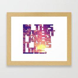 I knew it Framed Art Print
