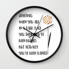 You've been Planted Wall Clock