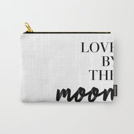 live by the sun love by the moon (2 of 2) Carry-All Pouch