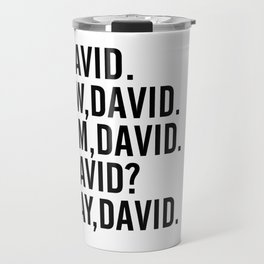 David Rose Funny Bella Canvas Shirt, Schitt's Creek Alexis QuoteS Travel Mug