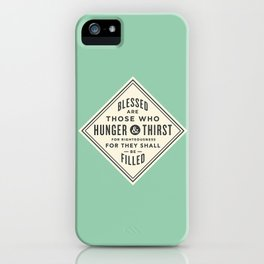 Hunger & Thirst iPhone Case