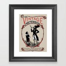 Ye Oldé Vintage Pretension Framed Art Print