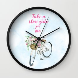 Take a Slow Ride With Me White Bicycle Flower Basket Wall Clock