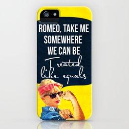 Romeo, take me iPhone Case