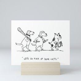 Tough Dogs Mini Art Print