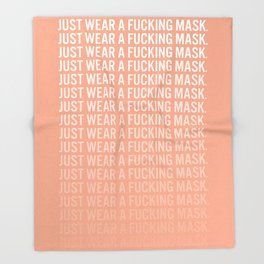 Just Wear A F*cking Mask in Peach Gradient Throw Blanket