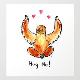 Hug a sloth Art Print