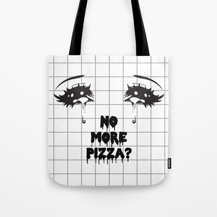 NO MORE PIZZA Tote Bag