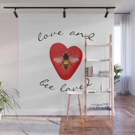 Love and Bee Loved Wall Mural