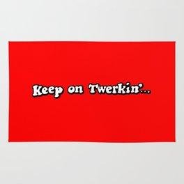 Keep on Twerkin'... Rug