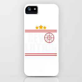 This is the awesome revolutionary Tshirt Those who make peaceful revolution Revolution iPhone Case