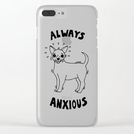 Always Anxious Clear iPhone Case