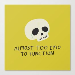 Almost Too Emo to Function Canvas Print