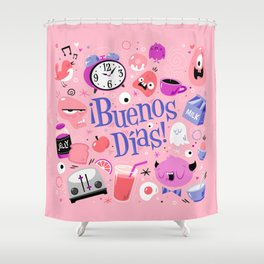 ¡Buenos Días! Shower Curtain