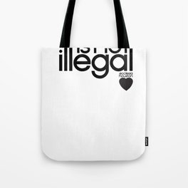 Ecclesia - love is not illegal 2 shirt Tote Bag