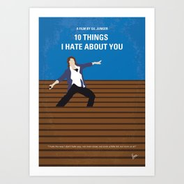 No850 My 10 Things I Hate About You minimal movie poster Art Print