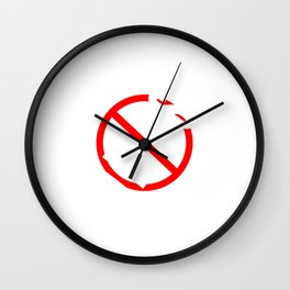 Hate excuses?Then so be it! Grab this tee made perfectly for you! Makes a nice and unique gift too!  Wall Clock