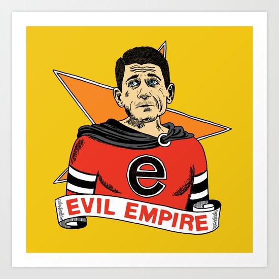 Ryan's Evil Empire Art Print