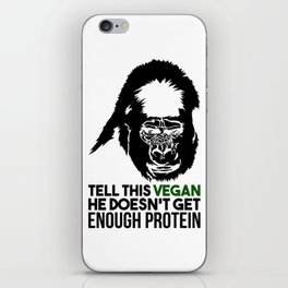 Tell This Vegan Gorilla Monkey Vegetarian Muscle Power Gift iPhone Skin