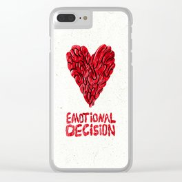 Emotional decision Clear iPhone Case