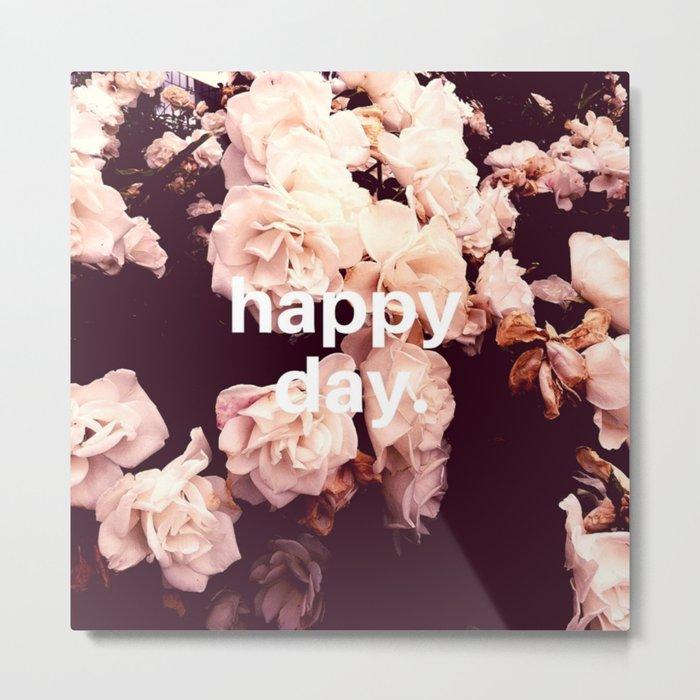 Happy Day Metal Print