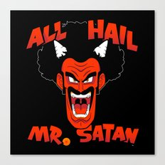 All Hail Mr. Satan Canvas Print