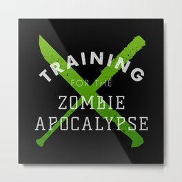 Training: Zombie Apocalypse Metal Print