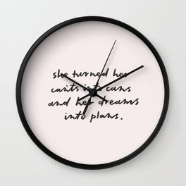 she turned her can'ts into cans Wall Clock
