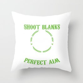 Gunner Air Soft Fighter Shooting Games Team Gift I Might Shoot Blanks Airsoft Throw Pillow