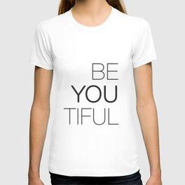 Be Yourself, BeYOUtiful T-shirt