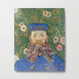 Portrait of the Postman by Vincent van Gogh Metal Print
