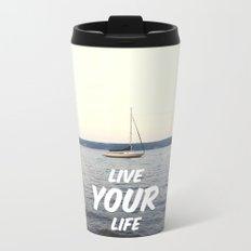 Live Your Life Metal Travel Mug