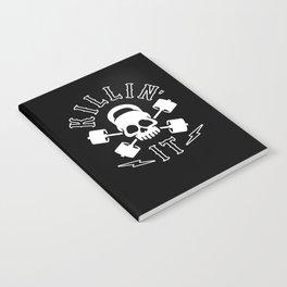 Killin' It Notebook