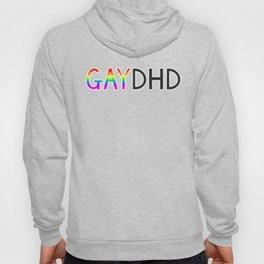 Gay & ADHD Hoody