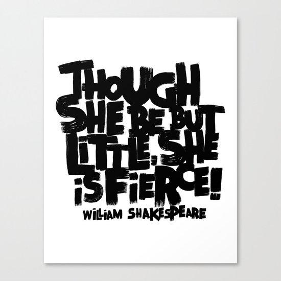LITTLE FIERCE - WILLSHAKESPEARE Canvas Print