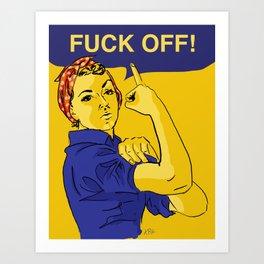 Rosie the Riveter speaks her mind Art Print