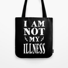 I Am Not My Illness - Print Tote Bag