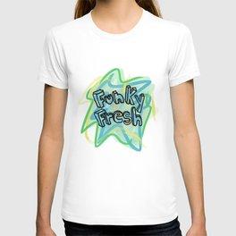 Funky Fresh T-shirt